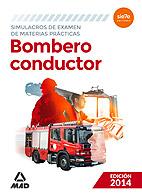 Bombero Conductor. Simulacros De Examen De Materias Practicas Ed. 2014 (2014)