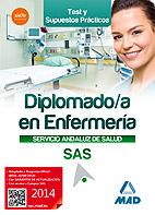 Diplomado en Enfermeria del Servicio Andaluz De Salud. Test y Casos Practicos (2014)
