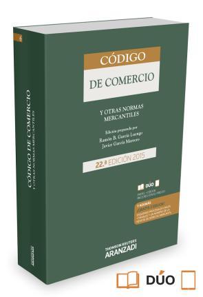 Codigo De Comercio y Otras Normas Mercantiles (22ª Ed.) (duo) (2015)