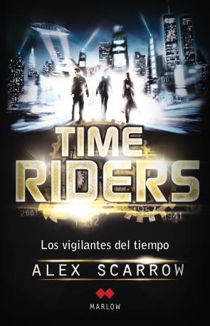 Time Riders: los Vigilantes del Tiempo (2012)
