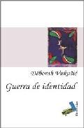 Guerra De Identidad (2ª Ed Revisada y Ampliada) (2009)