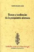 Temas y Tendencias De la Psiquiatria Alemana (2001)