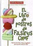 El Libro De Postres De Falsarius Chef (2009)