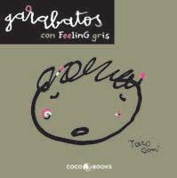 Garabatos con Feeling Gris (2011)