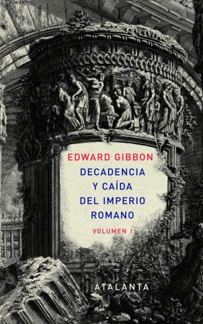 Decadencia y Caida del Imperio Romano. Vol. 1 (2012)
