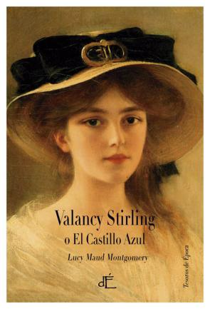 Valancy Stirling O el Castillo Azul (2015)