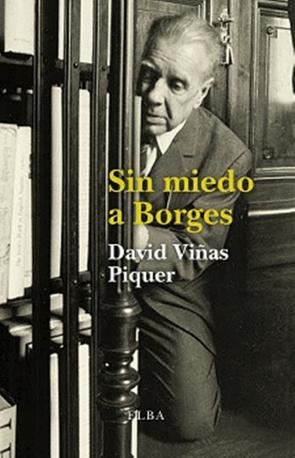 Sin Miedo a Borges (2015)