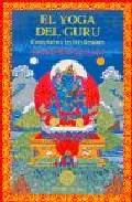 El Yoga del Guru. Comentario a las Seis Sesiones (2006)
