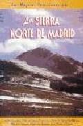 Las Mejores Excursiones Por… la Sierra Norte De Madrid Montes C