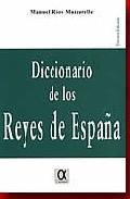 Diccionario De los Reyes De España (2013)