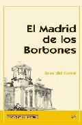 El Madrid De los Borbones (2005)