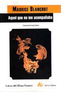 Aquel Que No Me Acompañaba (2013)