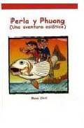 Perla y Phuong: Una Aventura Asiatica (gominola Roja Nº 6) (2010)