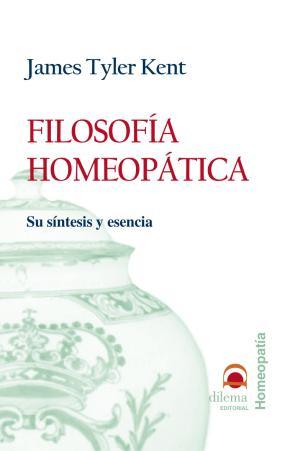 Filosofia Homeopatica: Su Sintesis y Esencia (2003)