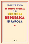 El Estado Integral De la 2ª Republica Española (2006)