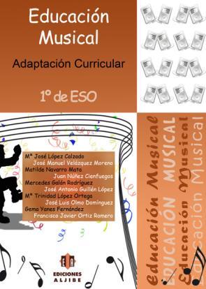 Educacion Musical 1º Eso: Adaptacion Curricular (2007)