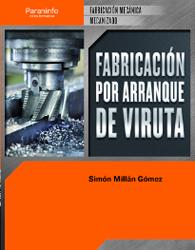Fabricacion por Arranque De Viruta. Cfgm (ciclos Formativos De Gr Ado Medio) (2012)