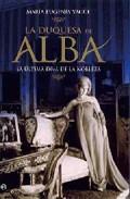 La Duquesa De Alba: la Ultima Diva De la Nobleza (2009)