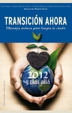 Transicion Ahora: 2012 y Mas Alla (2012)