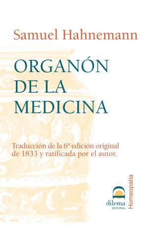 Organon De la Medicina (2006)