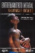 Entrenamiento Mental para Optimizar el Rendimiento (2007)