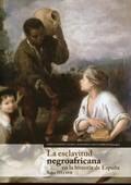 Esclavitud Negroafricana en la Historia De España (2011)