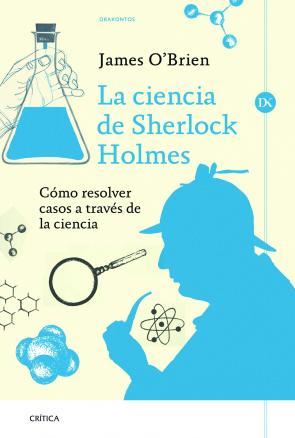 La Ciencia De Sherlock Holmes (2013)
