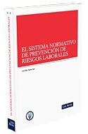 Sistema Normativo De Prevencion De Riesgos Laborales (2009)