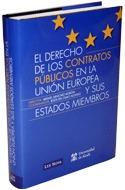 El Derecho De los Contratos Publicos en la Union Europea y Sus Es Tados Miembros (2012)