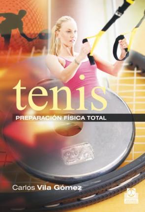 Preparacion Fisica en el Tenis, la (2014)