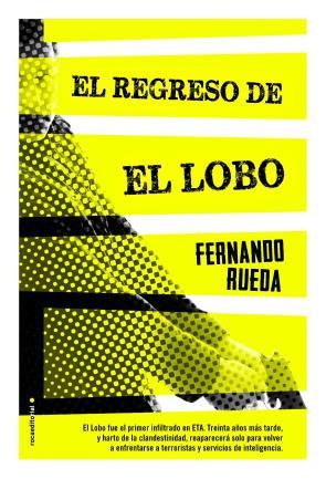 El Regreso De el Lobo (2014)