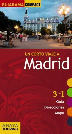 Madrid 2013 (guiarama Compact) (3 en 1 Guia, Direcciones, Mapa) (2013)