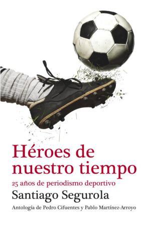 Portada de Heroes De Nuestro Tiempo (2012)