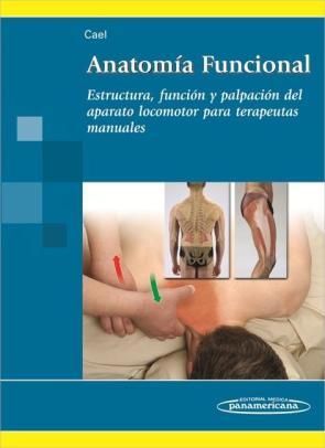 Portada de Anatomia Funcional. Estructura, Funcion y Palpacion para Terapeutas Manuales. (2013)