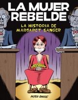 Portada de La mujer rebelde: la historia de margaret sanger (2016)