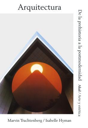 Arquitectura de la prehistoria a la postmodernidad 2016 for Arquitectura para la educacion pdf