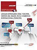 (uf1785) cuaderno del alumno. lengua extranjera oral y escrita, distinta del ingles, en el comercio internacional . certificados de profesionalidad. marketing y compraventa internacional        (comm (2016)
