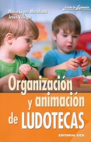 Organizacion y animacion de ludotecas (2016)
