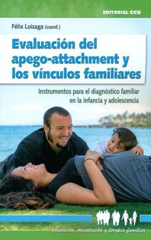 Evaluacion del apego-attachment y los vinculos familiares (2016)